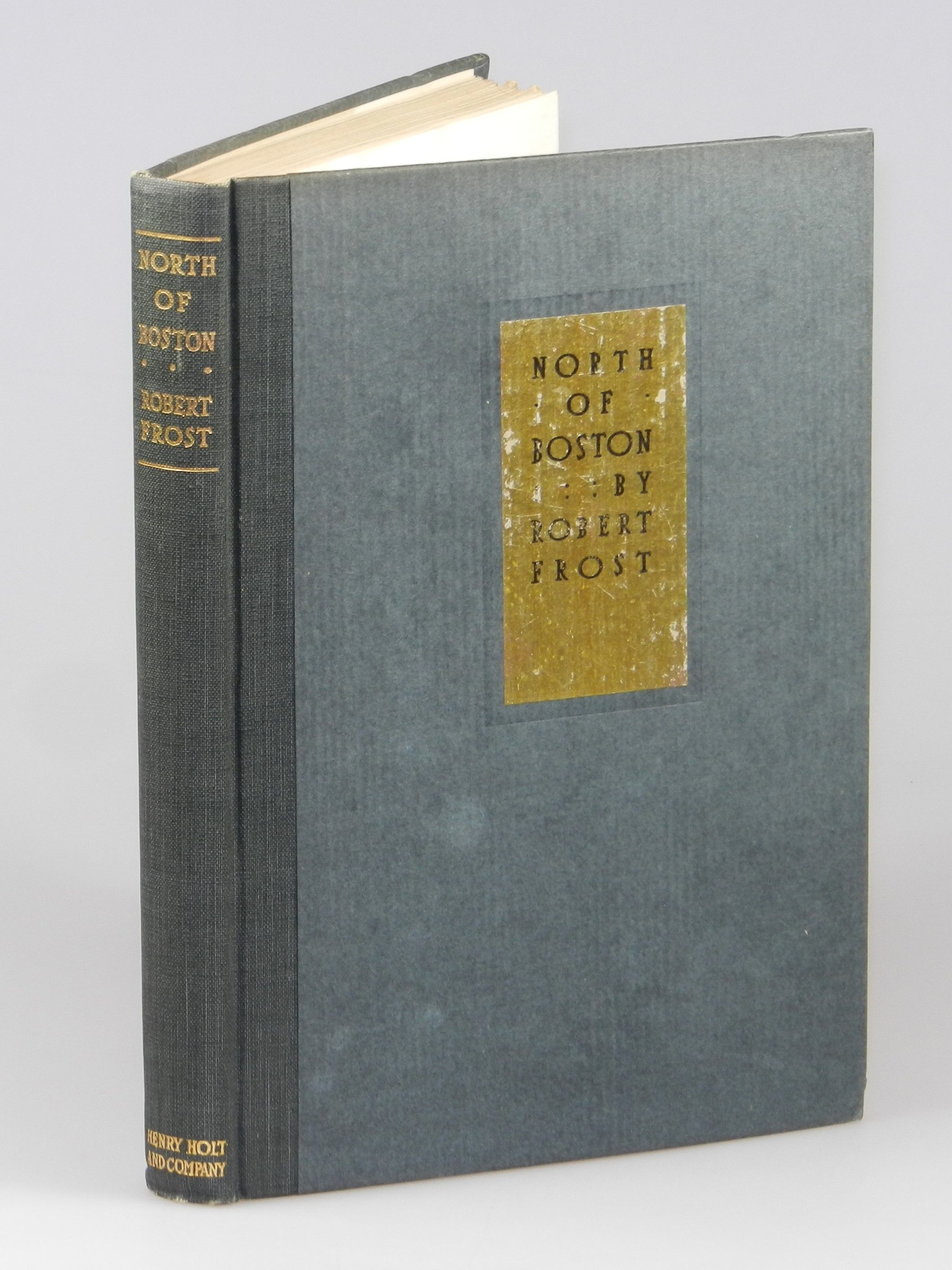 a review of robert frosts second book north of boston Like his first book, a boy's will (1913), robert frost's second, north of boston, was first published in englanddespite that irony, it was, and remains, the book that connects the name.