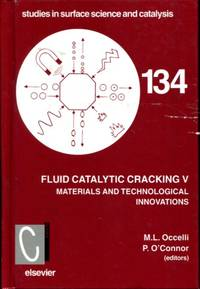 Fluid Catalytic Cracking V, Volume 134 (Studies in Surface Science and Catalysis)
