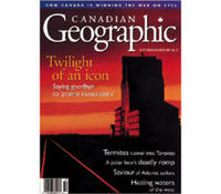 Canadian Geographic, September / October 1997 Vol. 117, No. 5