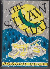 The Straw Hat by  Joseph Vogel - Signed First Edition - (1940) - from Beasley Books (SKU: 27661)