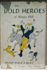image of The Bold Heroes of Hungry Hill and Other Irish Folk Tales