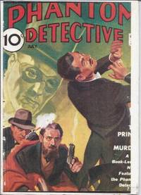 THE PRINCE OF MURDER: From THE PHANTOM DETECTIVE Magazine: July 1935