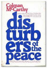Disturbers of the Peace: Profiles in Non-Adjustment. With an Introduction by Robert Coles