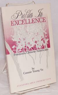 image of Profiles in excellence; Peninsula Chinese Americans