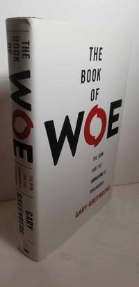 The Book of Woe The DSM and the Unmaking of Psychiatry