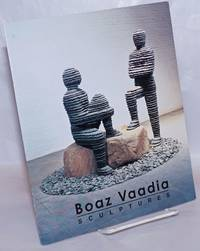 image of Boaz Vaadia: Sculptures
