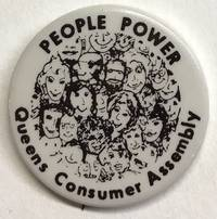 image of People power / Queens Consumer Assembly [pinback button]