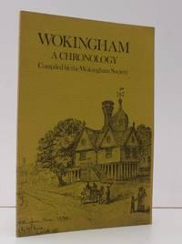 Wokingham. A Chronology. Compiled by the Wokingham Society. NEAR FINE COPY