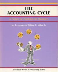 Accounting Cycle, The : A Practical Guide To Accounting Basics