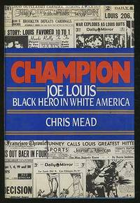 image of Champion: Joe Lewis Black Hero in White America