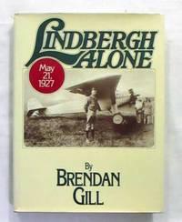 Lindbergh Alone May 21, 1927