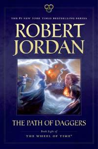 image of The Path of Daggers: Book Eight of 'the Wheel of Time': 08
