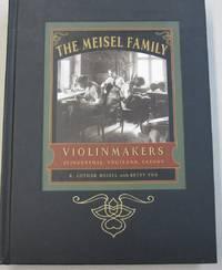 The Meisel Family Violinmakers Klingenthal, Vogtland
