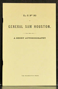 Life of General Sam Houston: A Short Autobiography