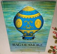 BAG OF SMOKE The Story of Man\'s First Reach for Space.
