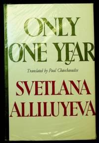 Only One Year by Svetlana Alliluyeva - Hardcover - 1969 - from ThriftBooks and Biblio.com