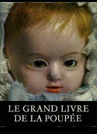Le Grand Livre de la Poupée [The Great Book of the Doll]