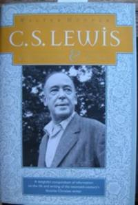 C. S. Lewis: A Companion & Guide by Hooper, Walter, b. 1931. [Lewis, C. S. (Clive Staples), 1898-1963]