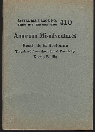 AMOROUS MISADVENTURES, De La Bretonne, Restif