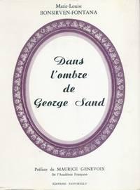 Dans l'ombre de George Sand, préface de Maurice Genevoix