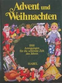 Das Neue Advents- Und Weihnachtsbuch Fur Die Ganze Familie