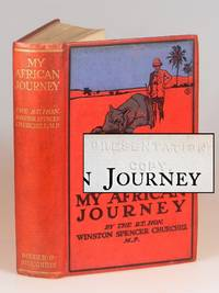 My African Journey, publisher's presentation copy of the first edition, only printing, owned...