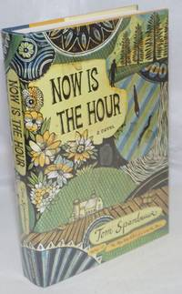 image of Now Is the Hour: a novel
