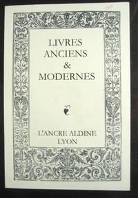 Livres Anciens & Modernes: Catalogue numero 13