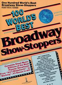image of 100 World's Best Broadway Show-Stoppers