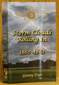 image of Storm Clouds Rolling In 1860-1861: Book #1 in the Bregdan Chronicles