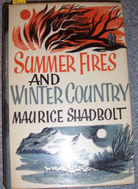 Summer Fires and Winter Country
