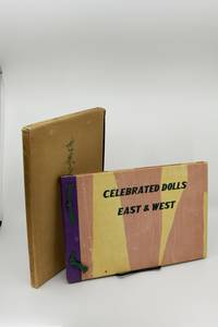 Celebrated Dolls East & West by  eds Tekihoh Nishizawa & Kampoh Yoshikawa - Hardcover - 1951 - from La Playa Books (SKU: 27123)