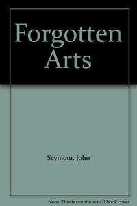 Forgotten Arts