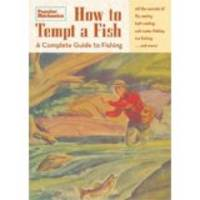 How to Tempt a Fish