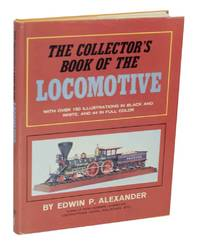 image of The Collector's Book of the Locomotive