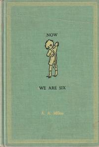 Now We are Six Books for Boys and Girls: Winnie the Pooh Series #4