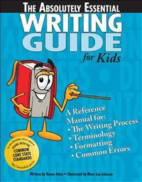 The Absolutely Essential Writing Guide for Kids