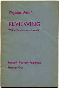 Reviewing. With a Note By Leonard Woolf. Hogarth Sixpenny Pamphlets. Number Four