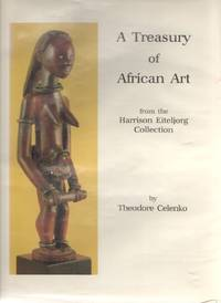 image of A Treasury of African Art from the Harrison Eiteljorg Collection