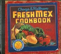 image of Chevy's & Rio Bravo Fresh Mex Cookbook
