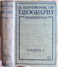 A Handbook of Geography: Vol. I General Geography, The British Isles and Europe