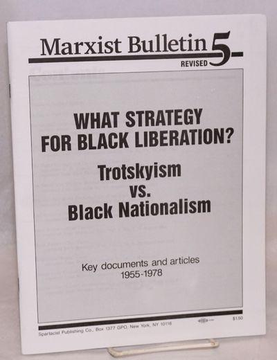 New York: Spartacist Publishing Co, 1994. v+61p., wraps, 8.5x11 inches, staplebound, very good. Marx...