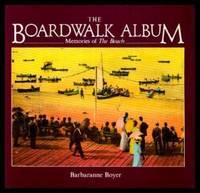 THE BOARDWALK ALBUM - Memories of The Beach