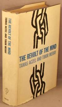 image of The Revolt of the Mind; A Case History of Intellectual Resistance Behind the Iron Curtain.