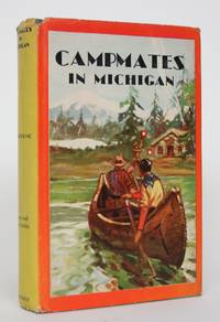 image of Campmates in Michigan, or With Pack and Paddle into the Pine Woods
