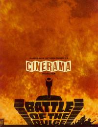 Warner Bros. Pictures Presents a Cinerama Production:  Battle of the Bulge