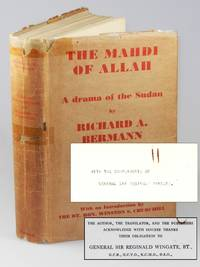 The Mahdi of Allah, the Story of the Dervish Mohammed Ahmed, presentation copy from General Sir Reginald Wingate