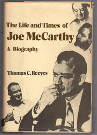 The Life and Times of Joe McCarthy: A Biography
