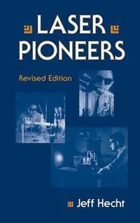 Laser Pioneers