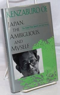 image of Japan, the Ambiguous, and Myself: the Nobel Prize speech and other lectures